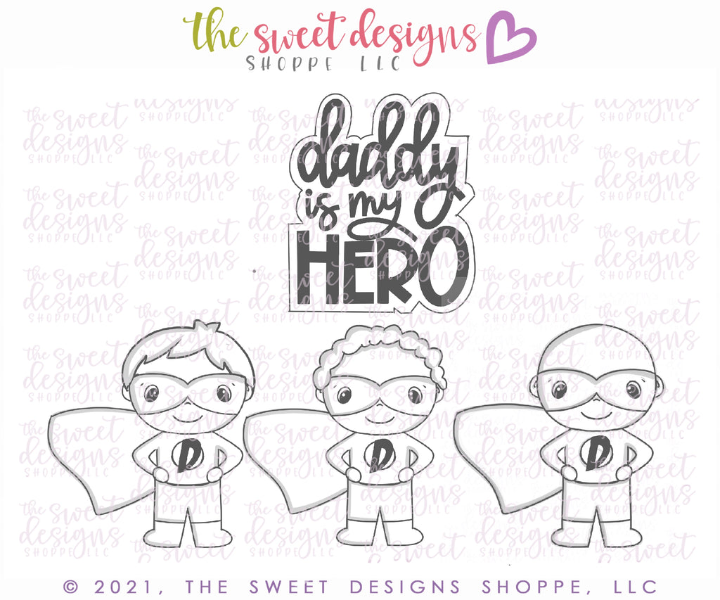 Daddy is my Hero -Set - Cutters