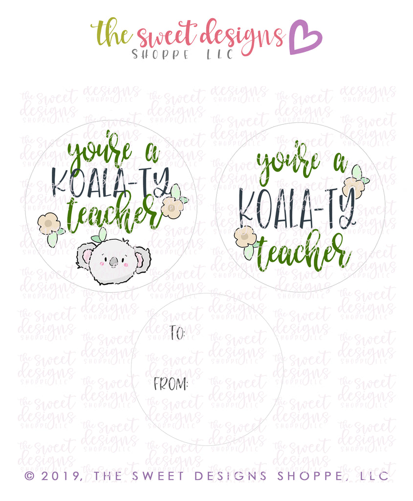 "Koala-ty Teacher -  Instant Download 2"" Round Tag"
