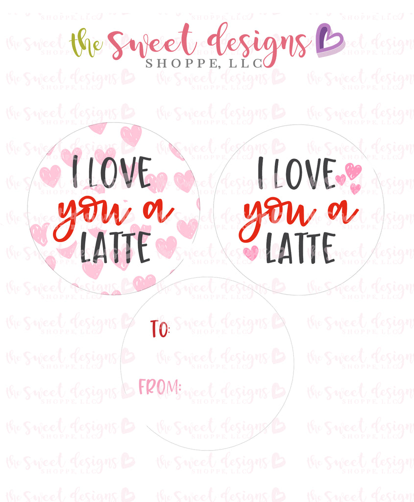 "Love you a Latte - Instant Download 2"" Round Tag"