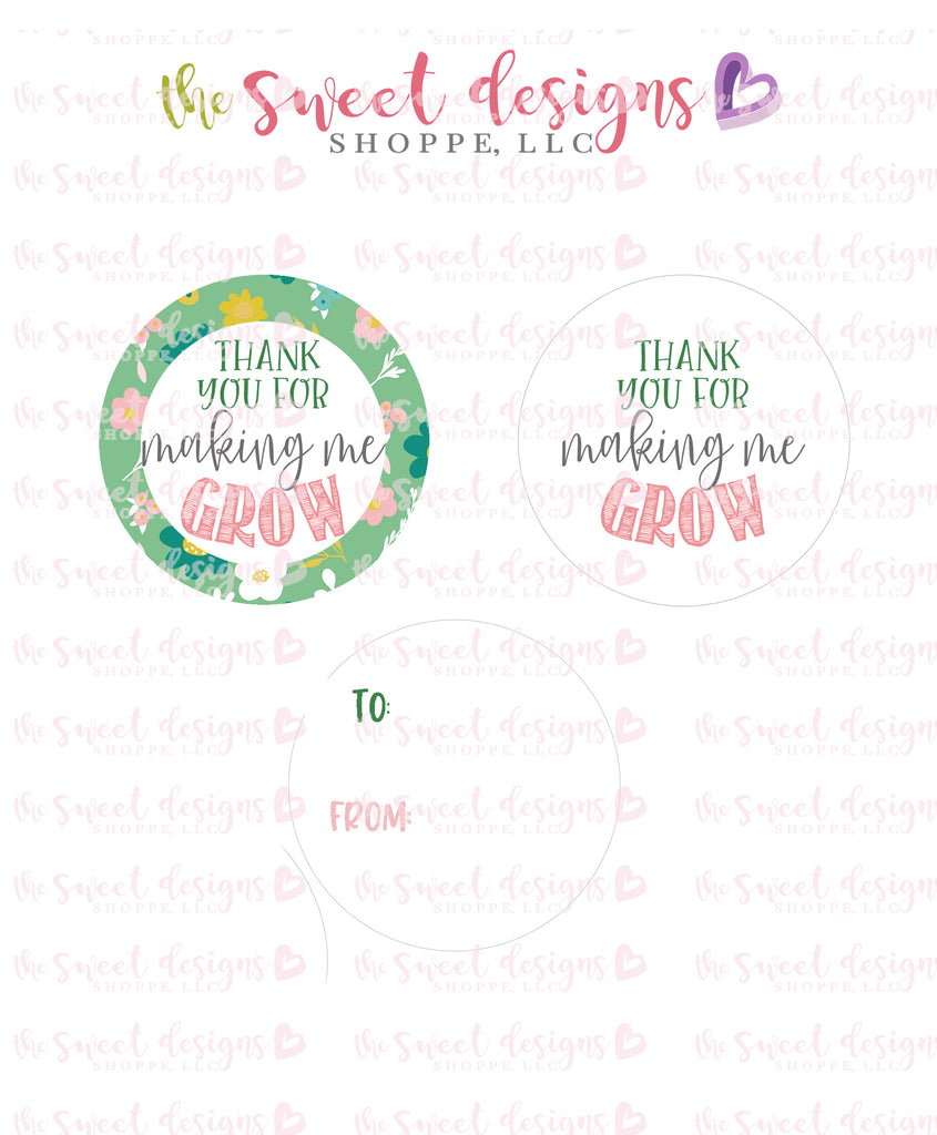"Thank You for Making me Grow - Instant Download 2"" Round Tag"