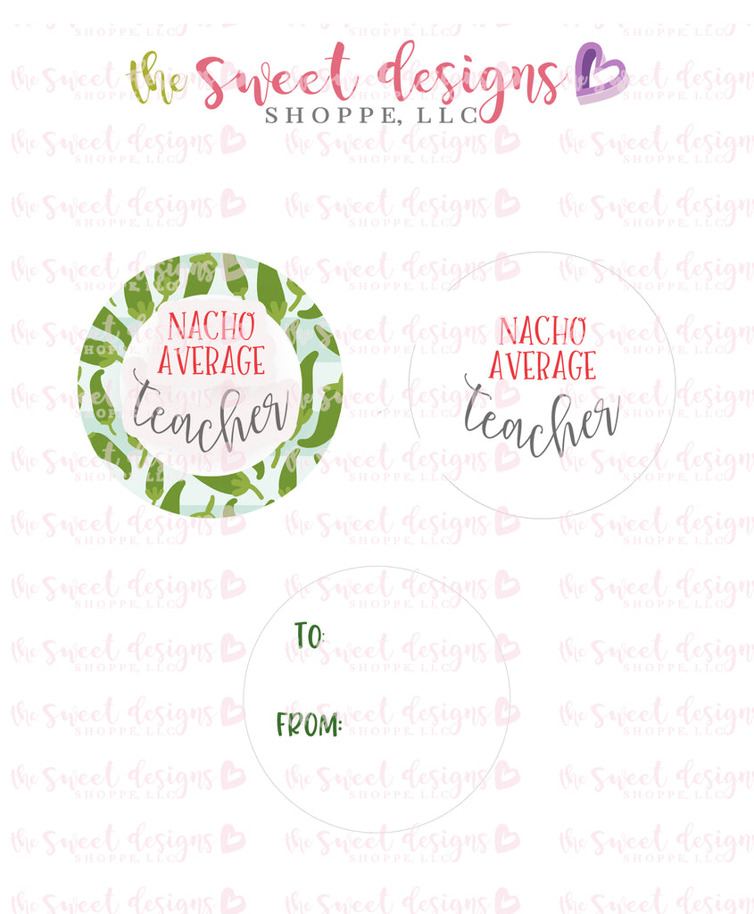"Nacho Average Teacher - Instant Download 2"" Round Tag"