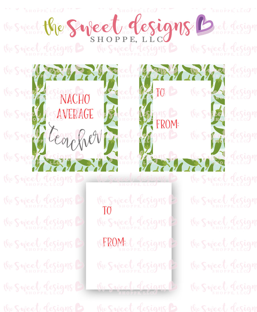 "Nacho Average Teacher - Instant Download 2.5"" x 2"" tag"