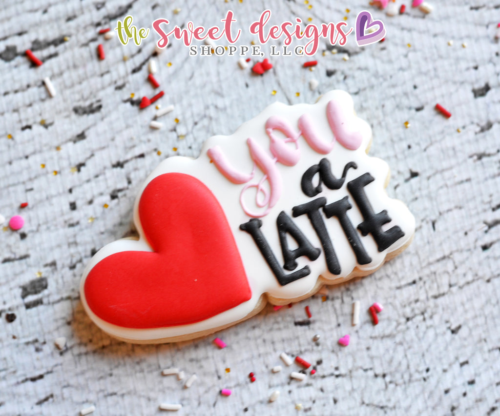 I LOVE you a Latte Plaque - Cutter