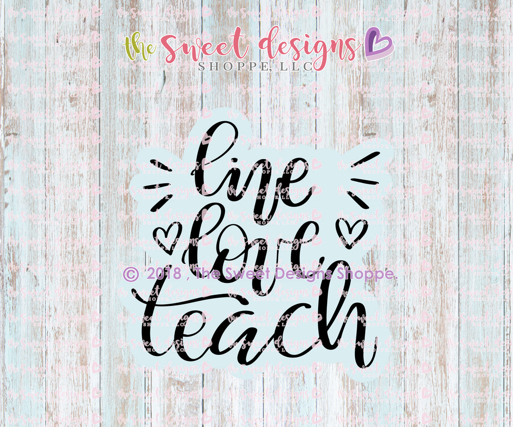 Live, Love, Teach Plaque