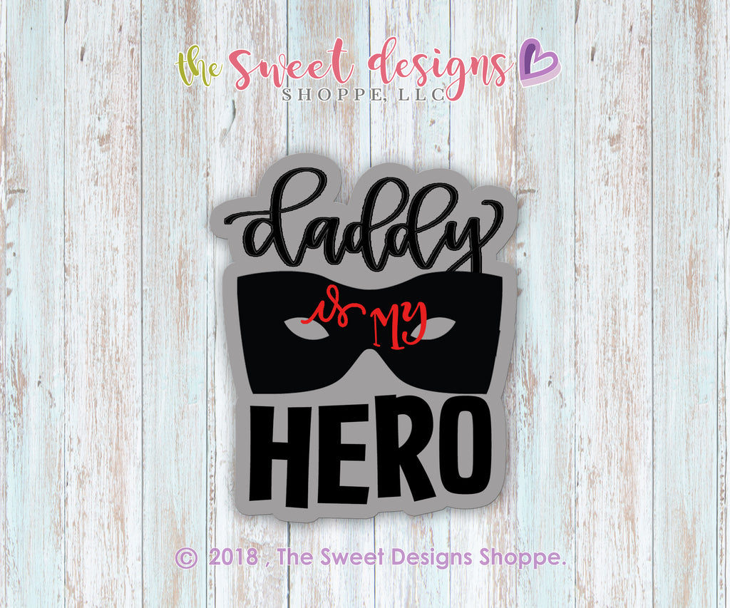 Daddy is a my HERO Plaque
