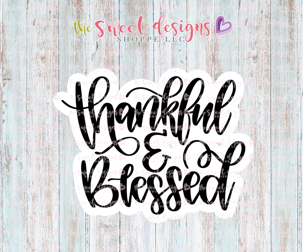 Thankfull & Blessed - Cutter