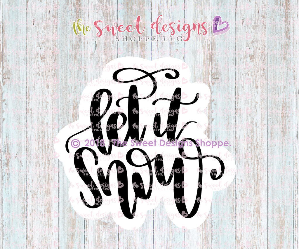 Let it Snow Hand Lettering Plaque - Cutter