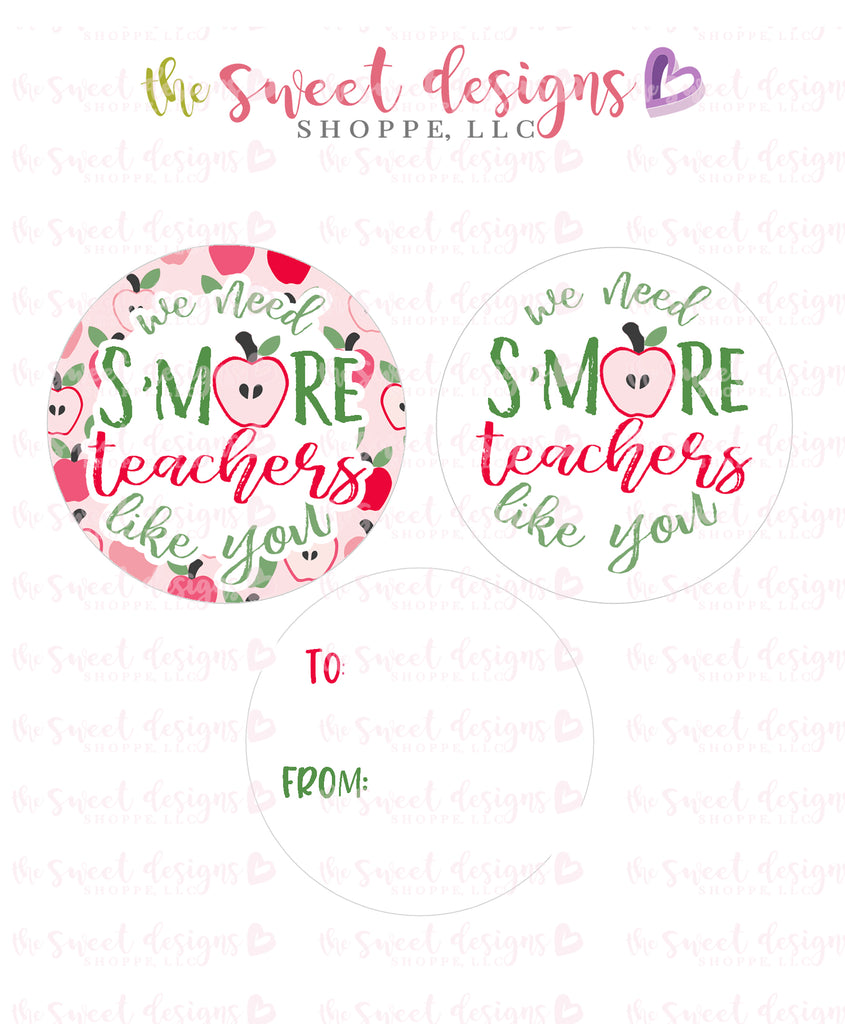 "We Need SMORE Teachers like you  - Instant Download 2"" Round Tag"