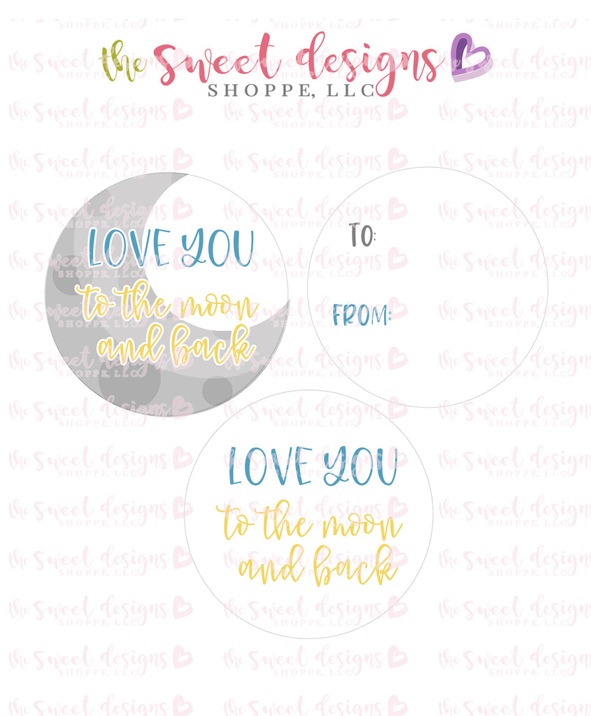 "Love you to the Moon and Back - Instant Download 2"" Round Tag"