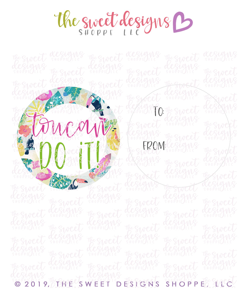 "Toucan Do it! -  Instant Download 2"" Round Tag"