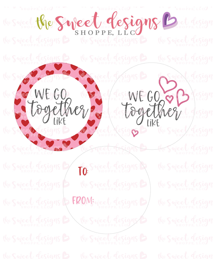 "We Go Together Like - Instant Download 2"" Round Tag"