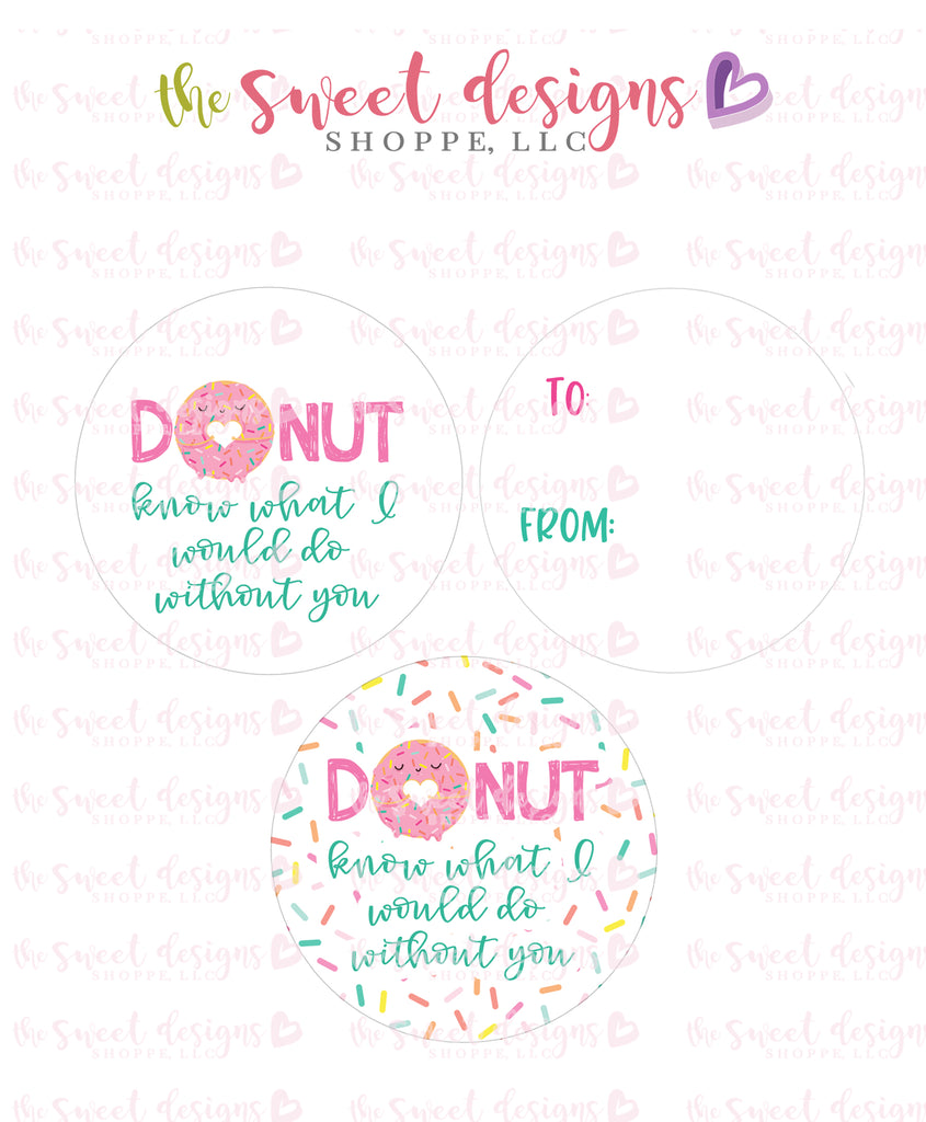 "DONUT know what I would do without you - Instant Download 2"" Round Tag"