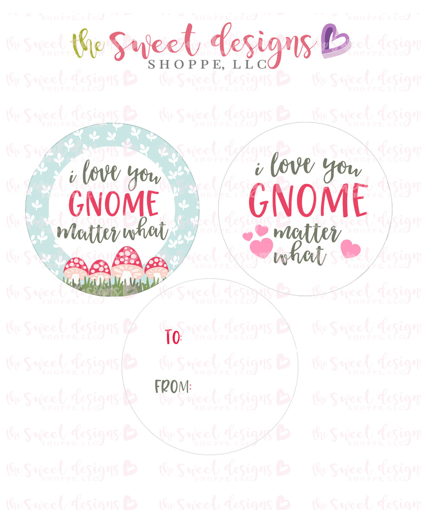 "Love you GNOME matter what- Instant Download 2"" Round Tag"