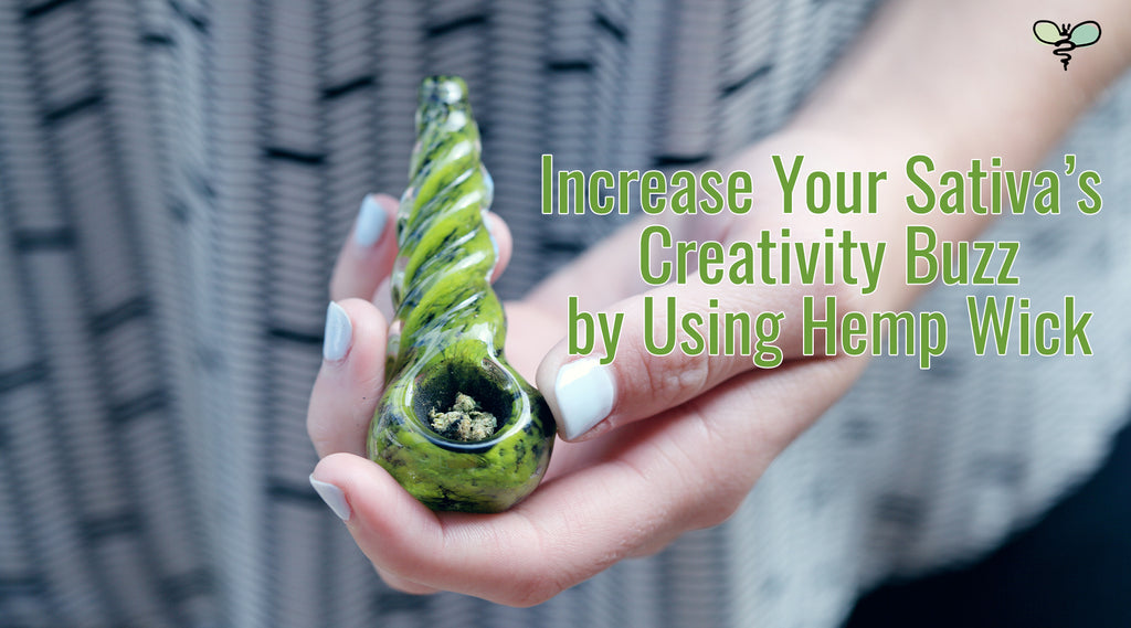 Increase Your Sativa's Creativity Buzz by Using Hemp Wick