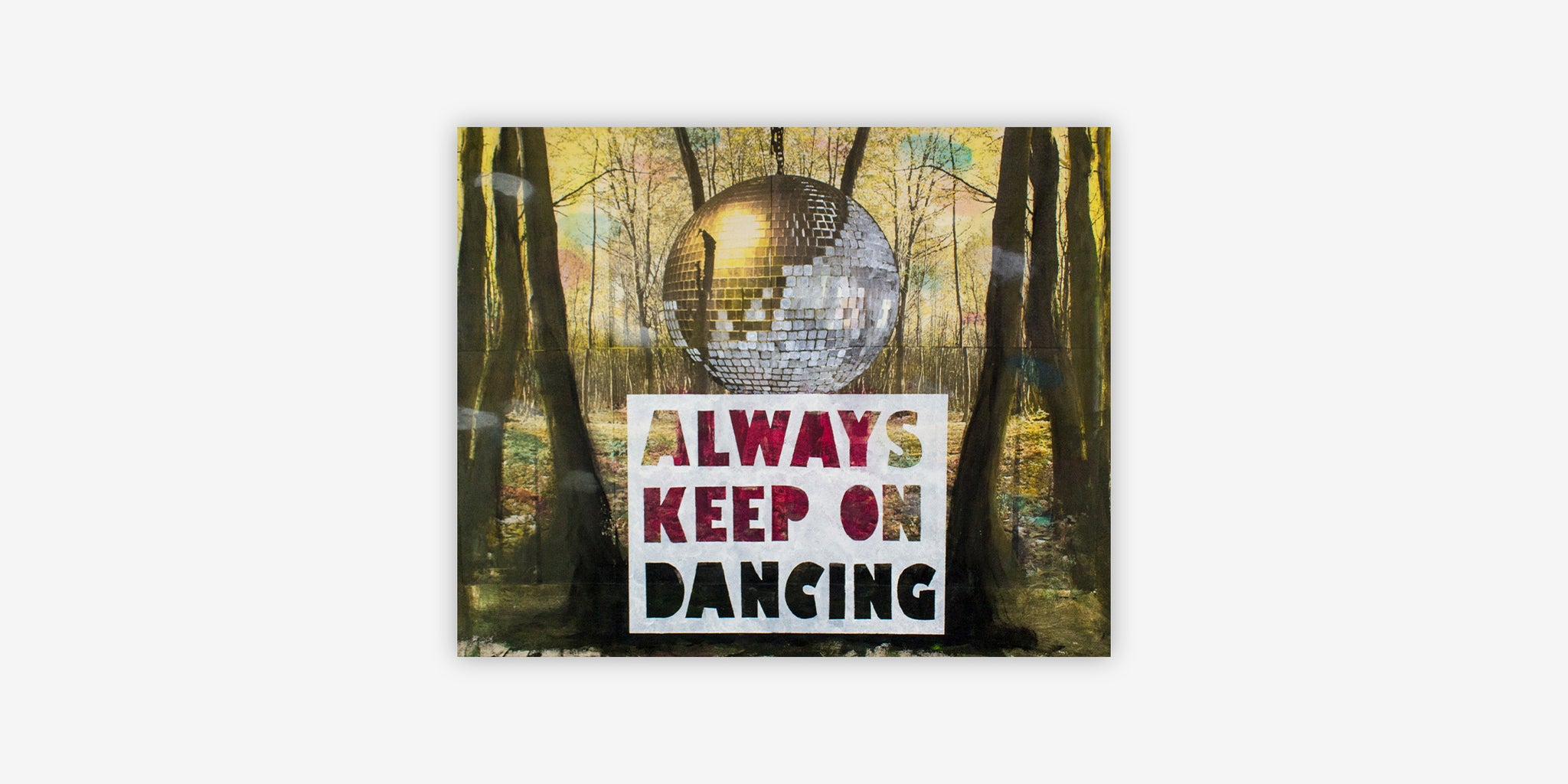 ART - ALWAYS KEEP ON DANCING
