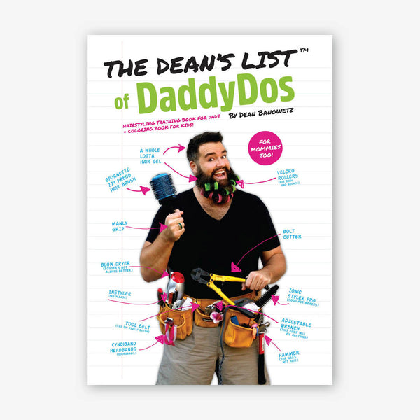 The Dean's List of Daddy Do's