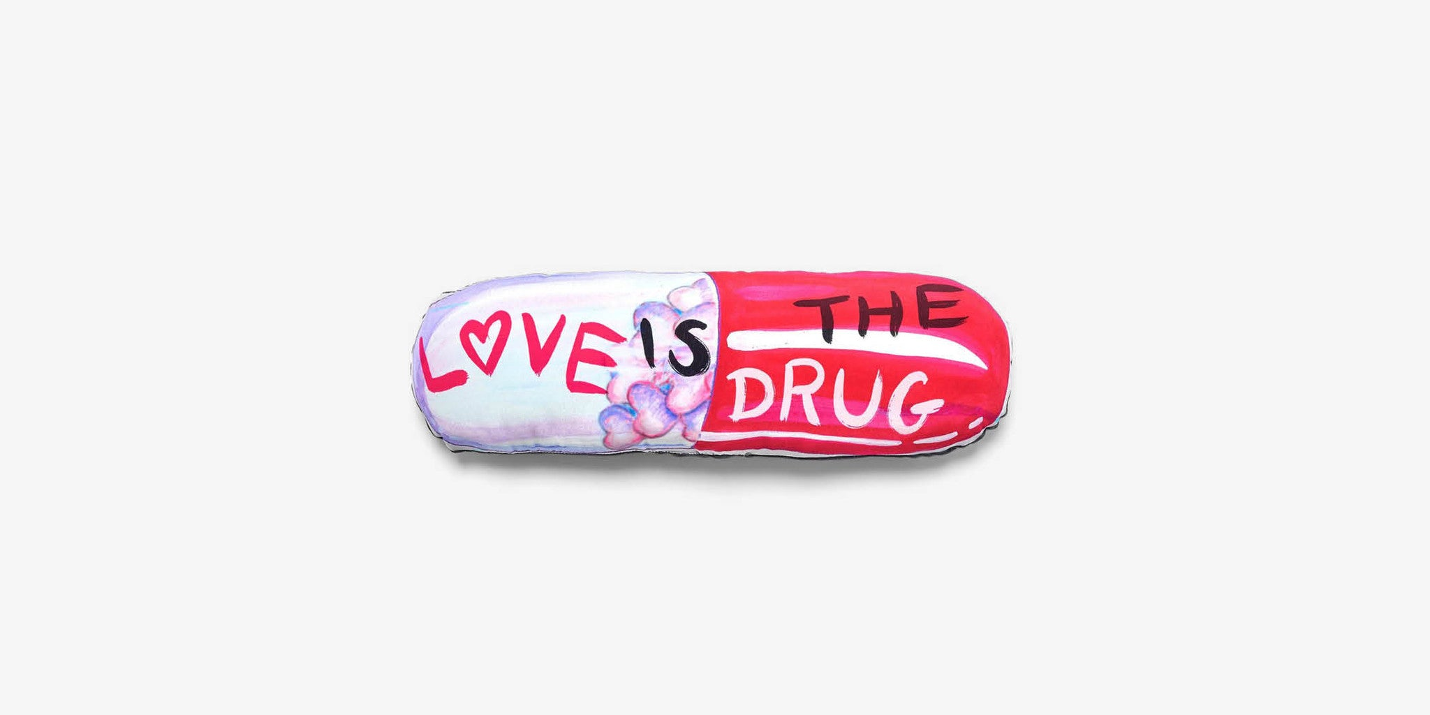 Love Is The Drug Cushion