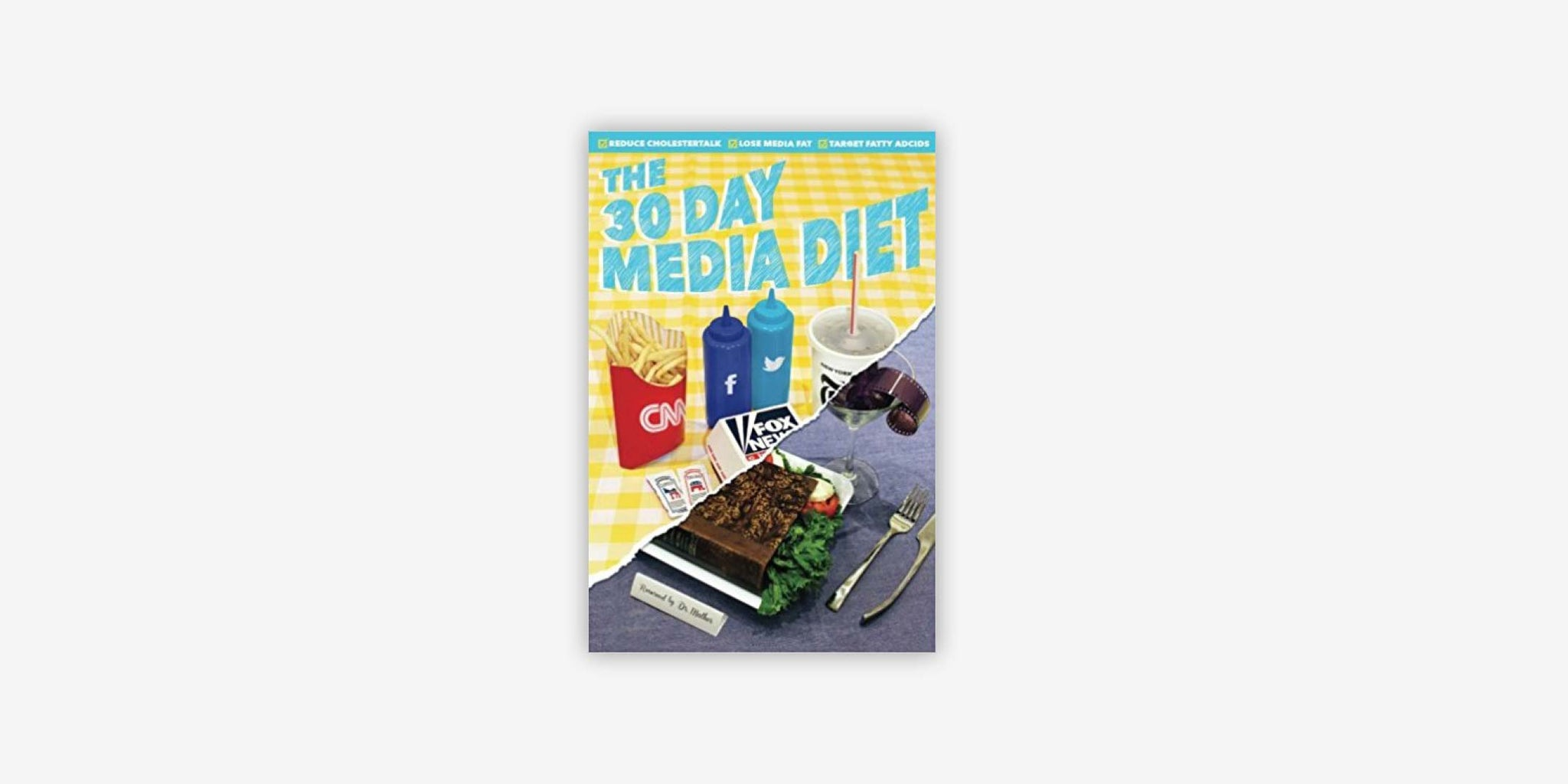 The 30 Day Media Diet
