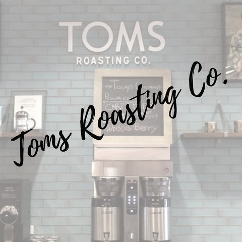 Toms Roasting Co.