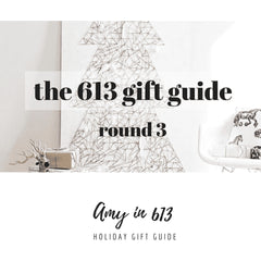 Amy in 613 Gift Guide