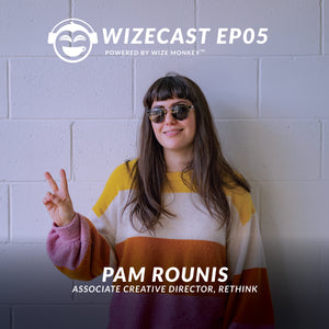 WizeCast EP05 Pam Rounis, Associate Creative Director at Rethink