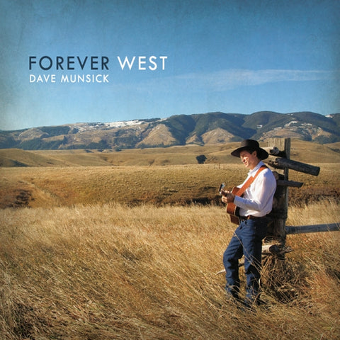 Forever West CD by Dave Munsick