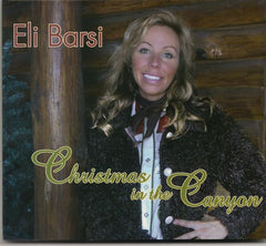 Eli Barsi CD Christmas in the Canyon