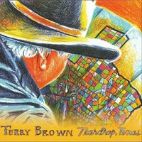 Terry Brown CD Teardrop Texas