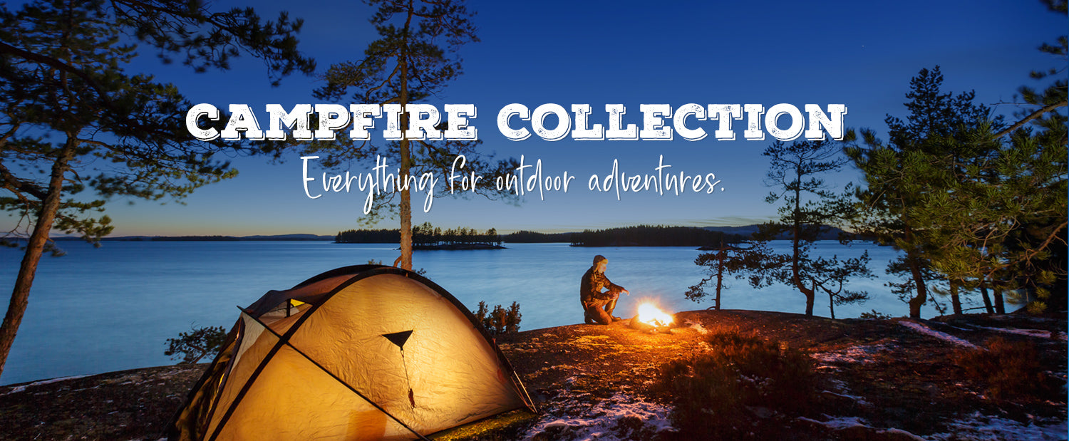 Campfire Collection: Everything for Your Outdoor Adventures