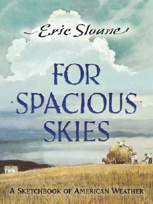 For Spacious Skies Book Cover