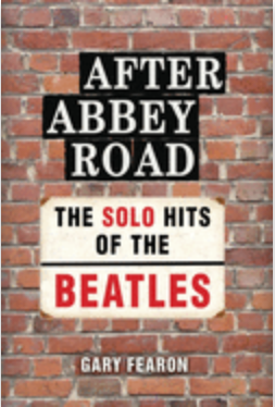 After Abbey Road; The Solo Hits of the Beatles Book Cover