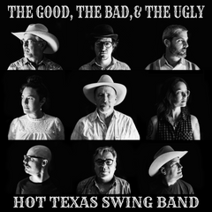 The Good, The Bad & The Ugle Hot Texas Swing Band