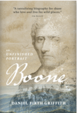 Boone: An Unfinished Portrait by Daniel Firth Griffith