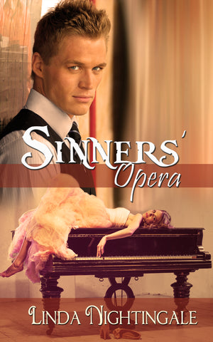 Sinners Opera by Linda Nightingale