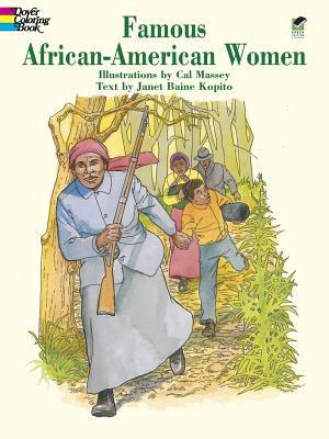 Famous African-American Women Coloring Boo by Cal Massey
