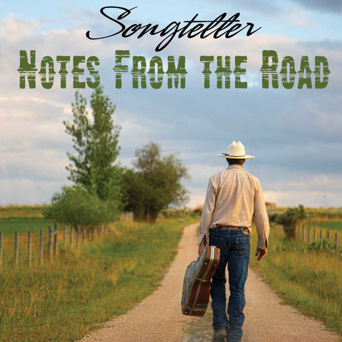 Songteller: Notes From The Road Book Cover