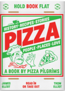 Pizza: History, Recipes, Stories, People. Places, Love