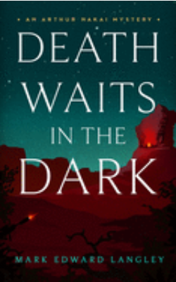 Death Waits In The Dark by Michael Edward Langley