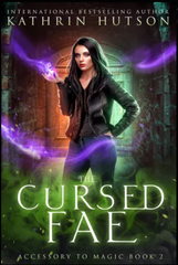 Cursed Fae by Kathrin Hutson