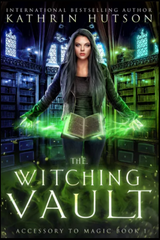 Witching Vault by Kathrin Hutson