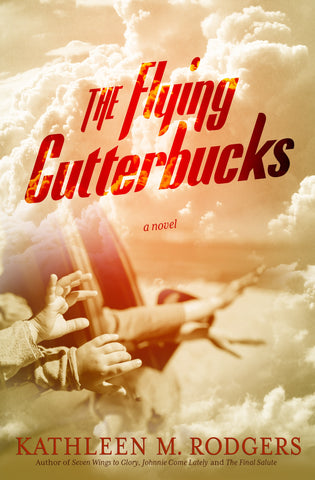The Flying Cutterbucks by Kathleen M. Rodgers