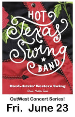 SCVTV Presents The OutWest Concert Series Hot Texas Swing Band