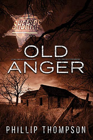 Old Anger by Phillip Thompson