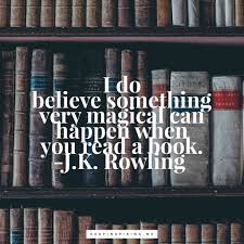 I Do Believe Something Very Magical Happens When You Open A Book Quote