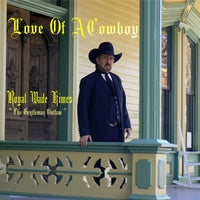Royal Wade Kimes CD Love of a Cowboy
