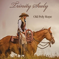 CD Cover Old Poly Rope by Trinity Seely