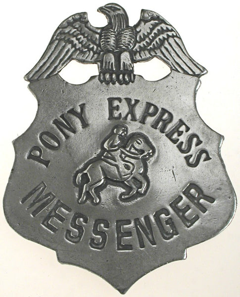 Historic Replica Badge Pony Express Messenger Shield Front
