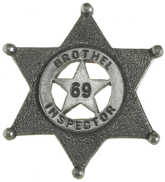 Historic Replica Old West Badge Brothel Inspector Front