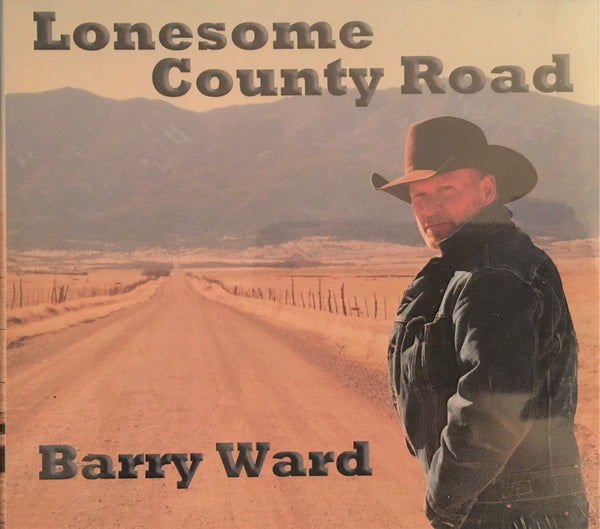 CD Lonesome County Road by Barry Ward