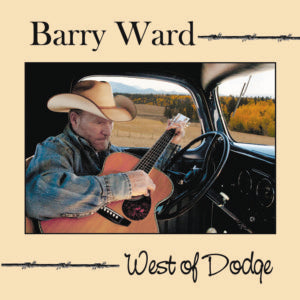 CD West of Dodge by Barry Ward